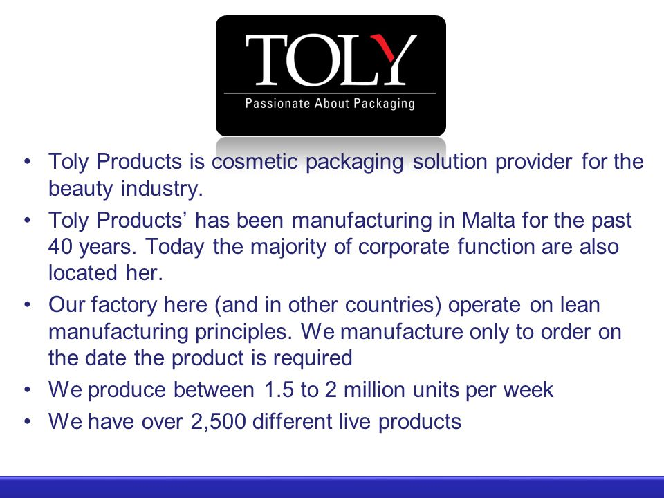 Toly Products is cosmetic packaging solution provider for the beauty industry.