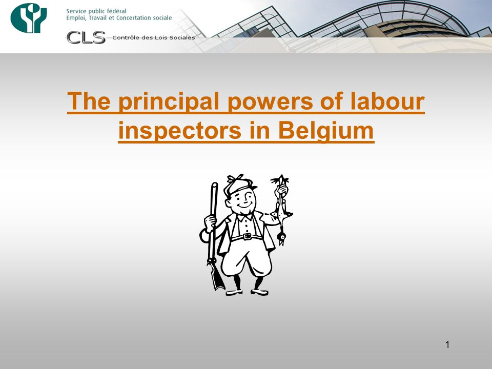 1 The principal powers of labour inspectors in Belgium