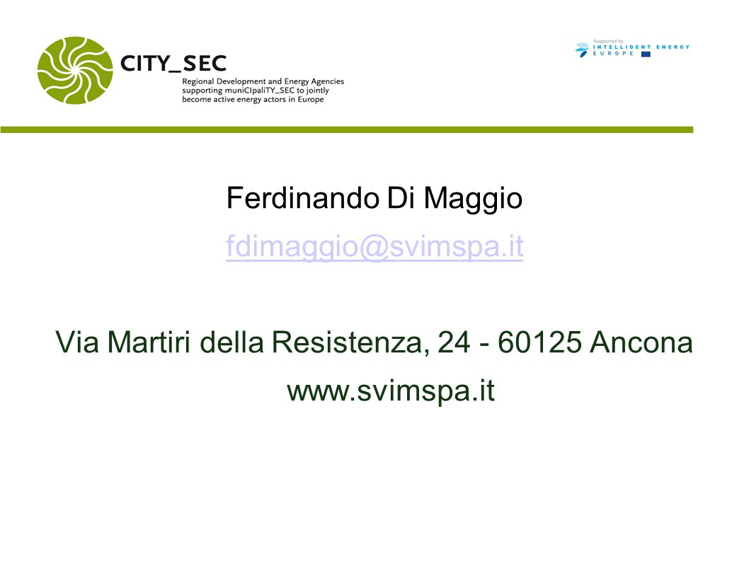 Ferdinando Di Maggio fdimaggio@svimspa.it Via Martiri della Resistenza, 24 - 60125 Ancona www.svimspa.it