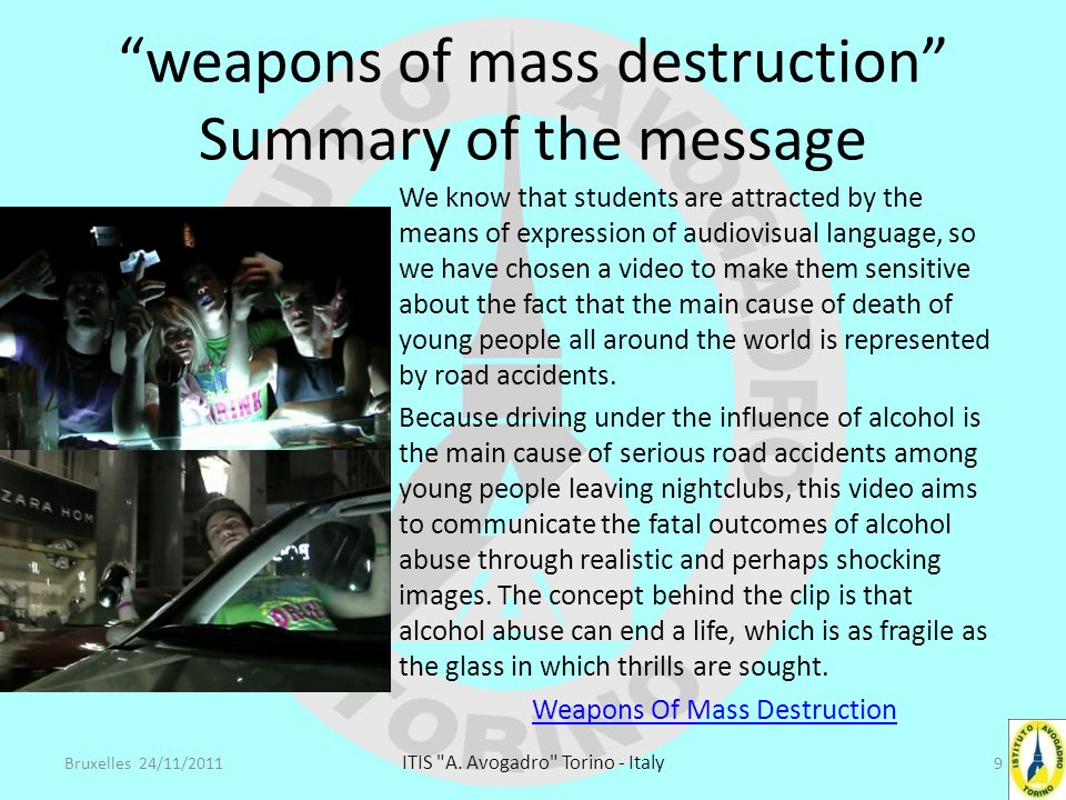 weapons of mass destruction Summary of the message The 'philosophy' that the Avogadro has developed over the last years is to involve in this educational project teachers, families and students.