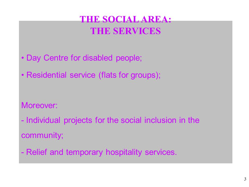 4 It's a centre for social and occupational activities for adults.