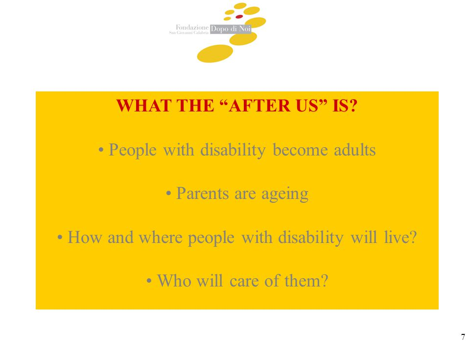 8 THE PRESSING NEEDS to recognise to adults with disabilities the opportunities to plan their future to support families that feel alone to move the approach of residential services from an emergency intervention to a planned solution