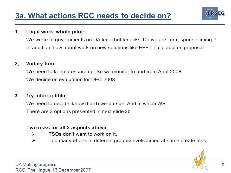 5 DA Making progress RCC, The Hague, 13 December 2007 3a.