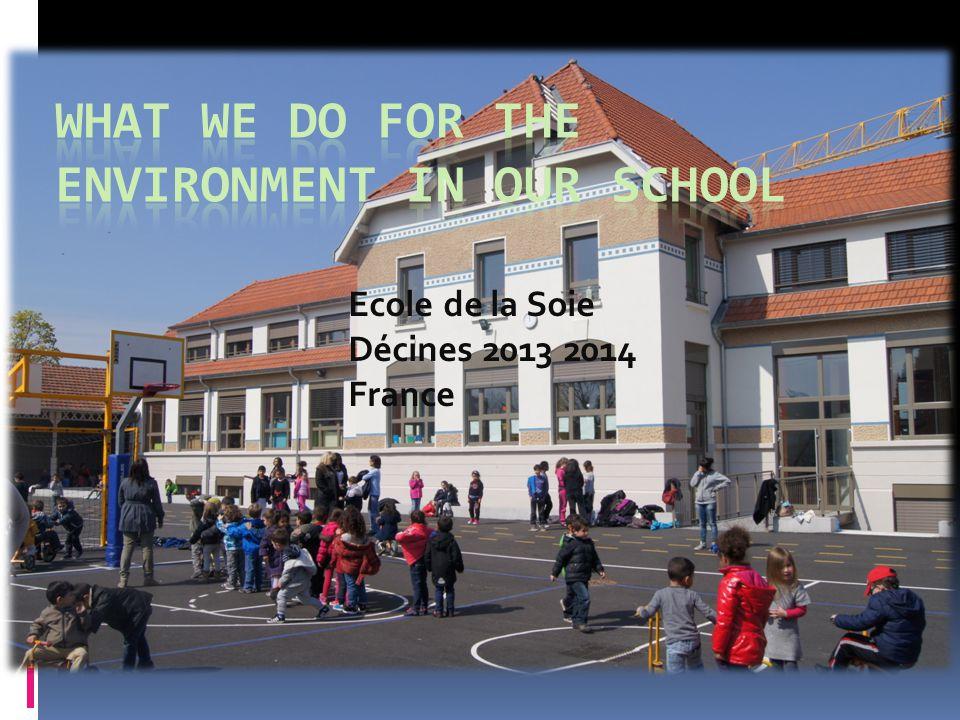 Ecole de la Soie Décines 2013 2014 France