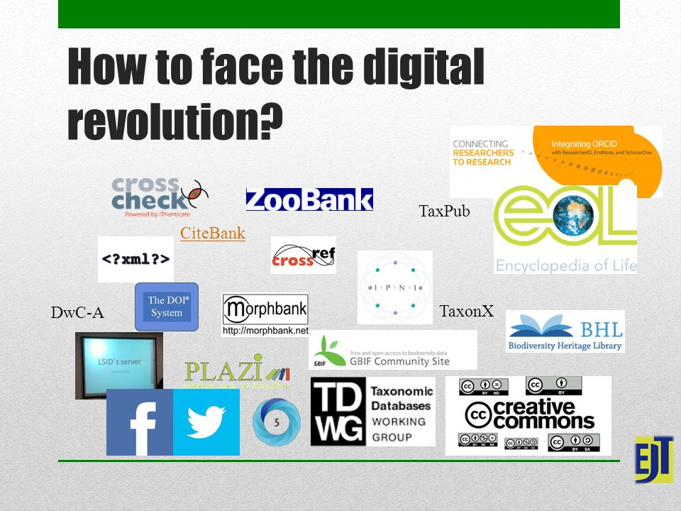 TaxPub TaxonX CiteBank DwC-A How to face the digital revolution