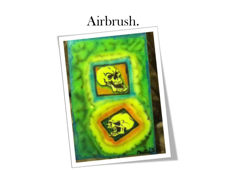Airbrush.