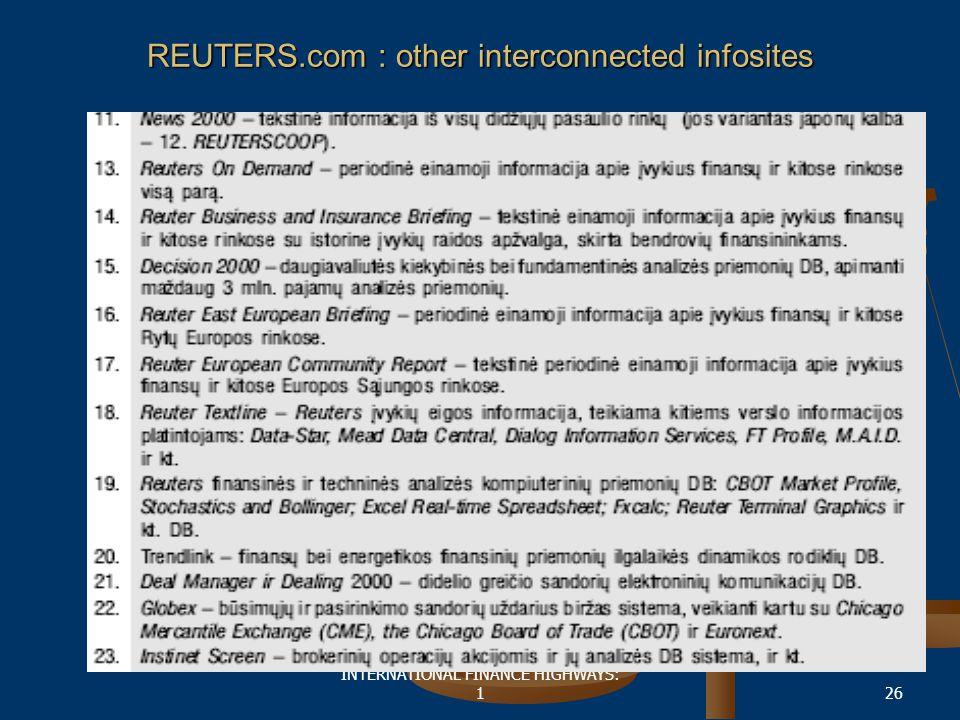 INTERNATIONAL FINANCE HIGHWAYS: 126 REUTERS.com : other interconnected infosites