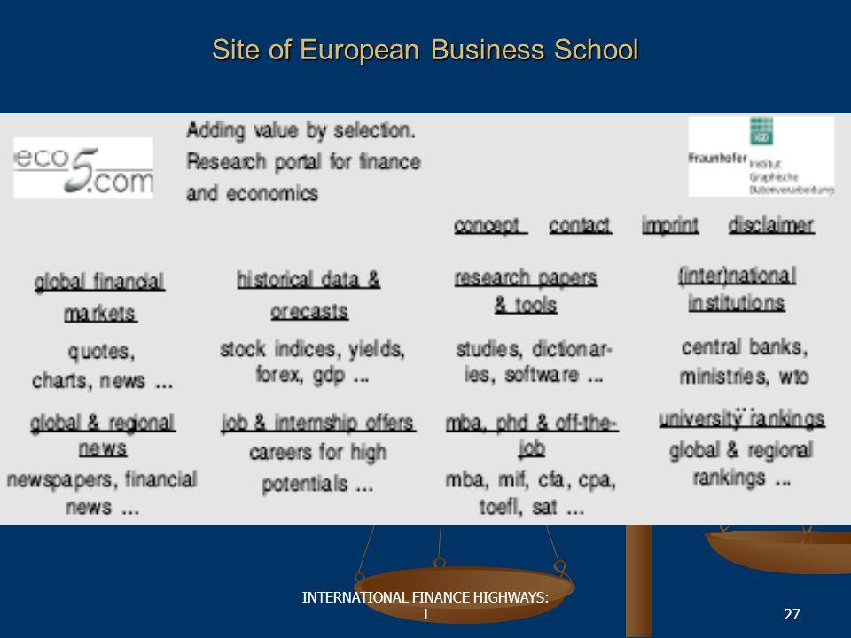 INTERNATIONAL FINANCE HIGHWAYS: 127 Site of European Business School