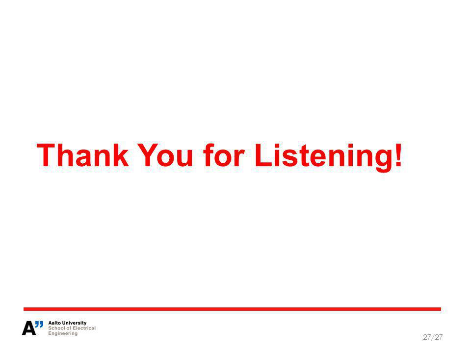 27/27 Thank You for Listening!
