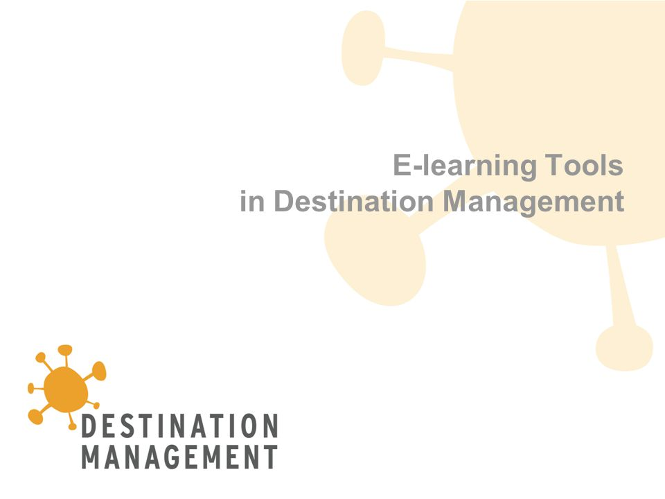 1 E-learning Tools in Destination Management