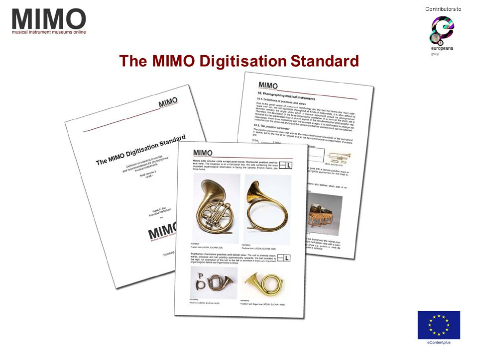 The MIMO Digitisation Standard Contributors to