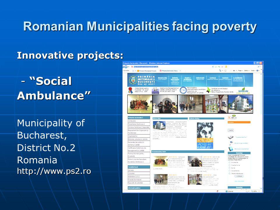 Romanian Municipalities facing poverty Social Ambulance Municipality of Bucharest, District No.2 Romania
