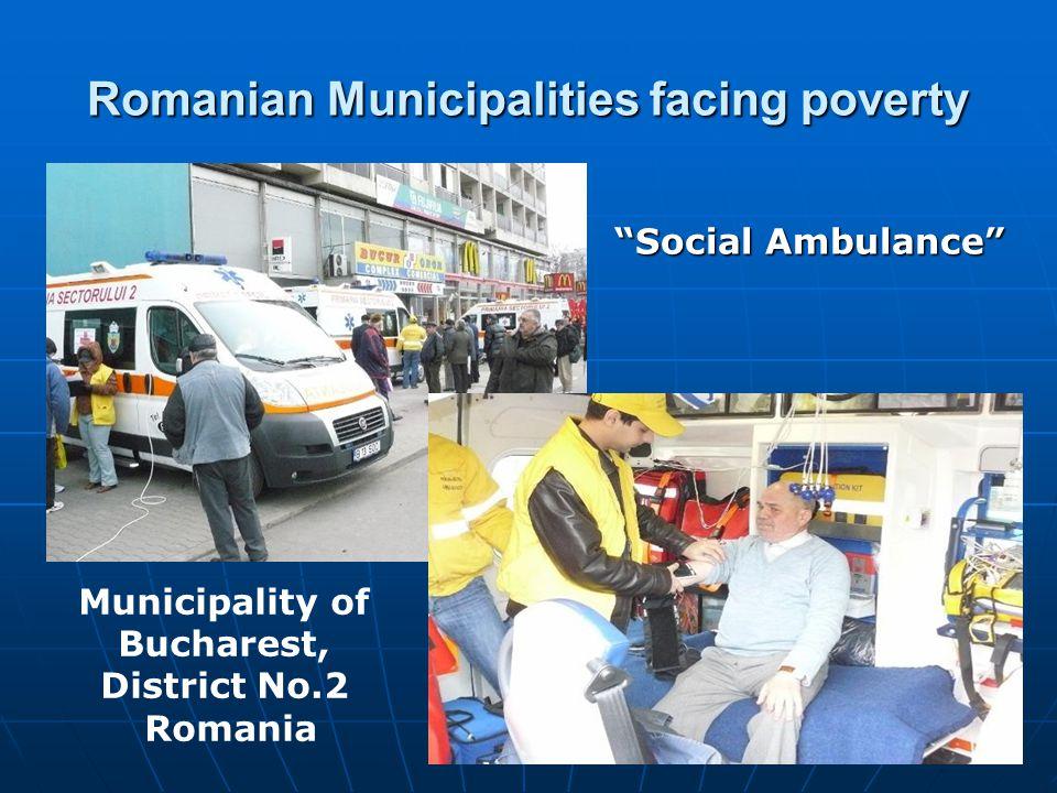 """Romanian Municipalities facing poverty """"Social Ambulance"""" Municipality of Bucharest, District No.2 Romania"""
