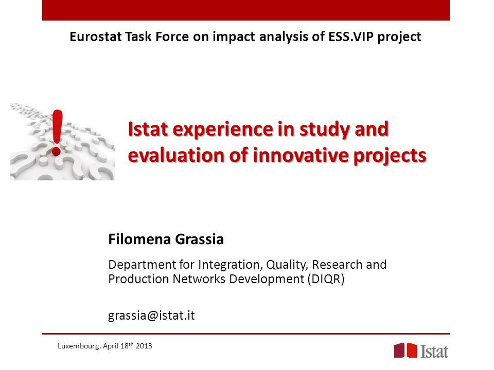 Essnet Project on Standardisation Example of Fingerprints Filomena Grassia.