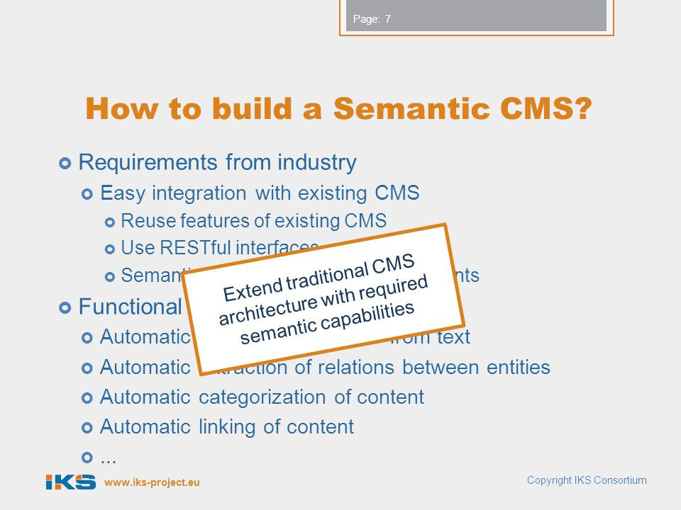 www.iks-project.eu Page: How to build a Semantic CMS.