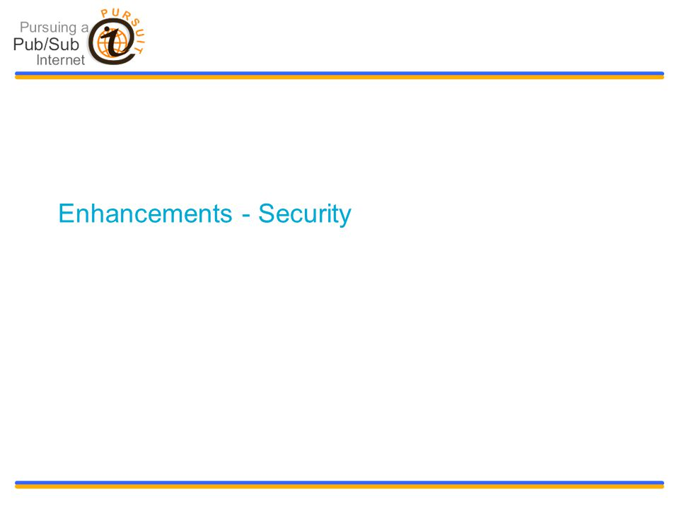 Slide title 48 pt Slide subtitle 30 pt Enhancements - Security
