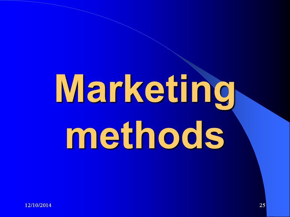 12/10/201425 Marketing methods