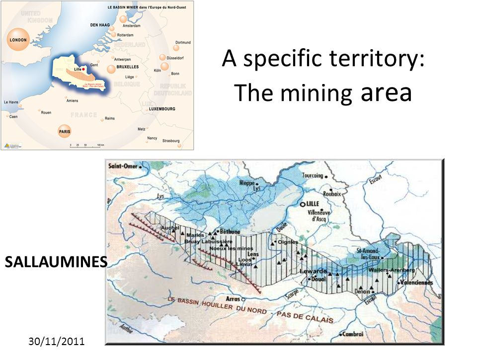 30/11/2011 A specific territory: The mining area SALLAUMINES