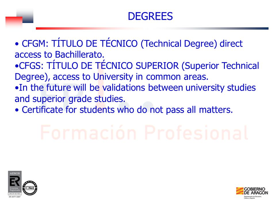 CFGM: TÍTULO DE TÉCNICO (Technical Degree) direct access to Bachillerato.