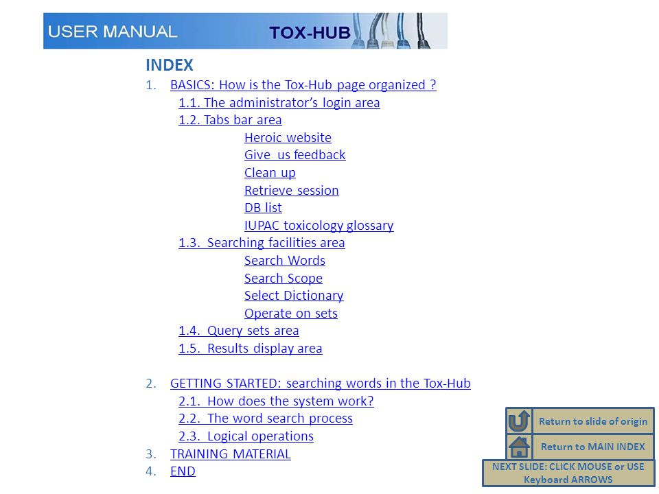 INDEX 1.BASICS: How is the Tox-Hub page organized BASICS: How is the Tox-Hub page organized .