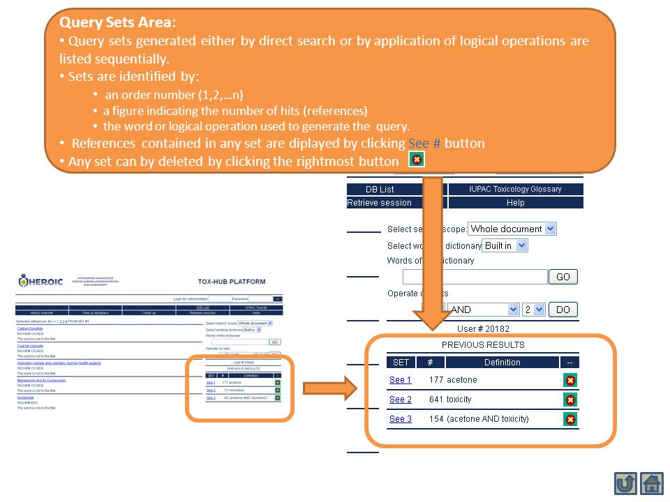Query Sets Area: Query sets generated either by direct search or by application of logical operations are listed sequentially. Sets are identified by: