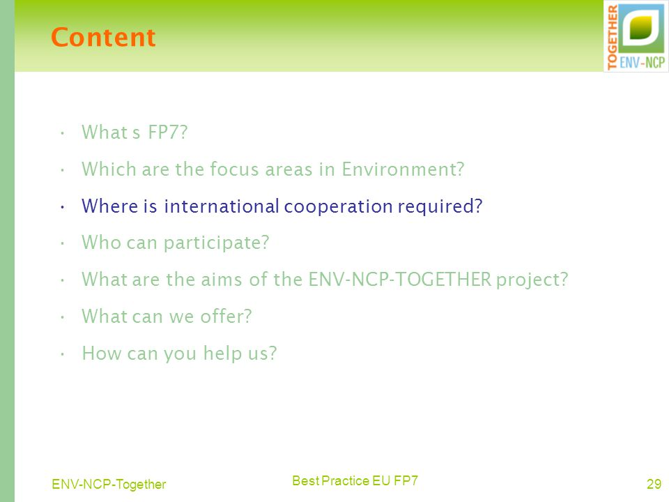 Best Practice EU FP7 29ENV-NCP-Together What s FP7.