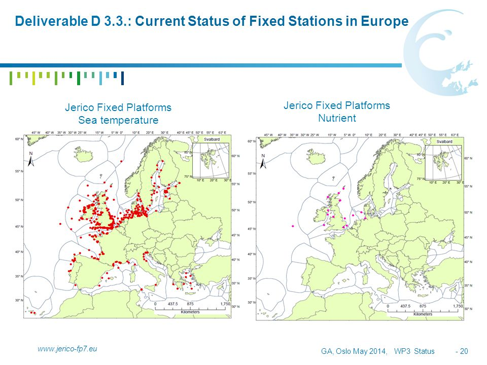 GA, Oslo May 2014, WP3 Status - 20 Deliverable D 3.3.: Current Status of Fixed Stations in Europe www.jerico-fp7.eu Jerico Fixed Platforms Sea tempera