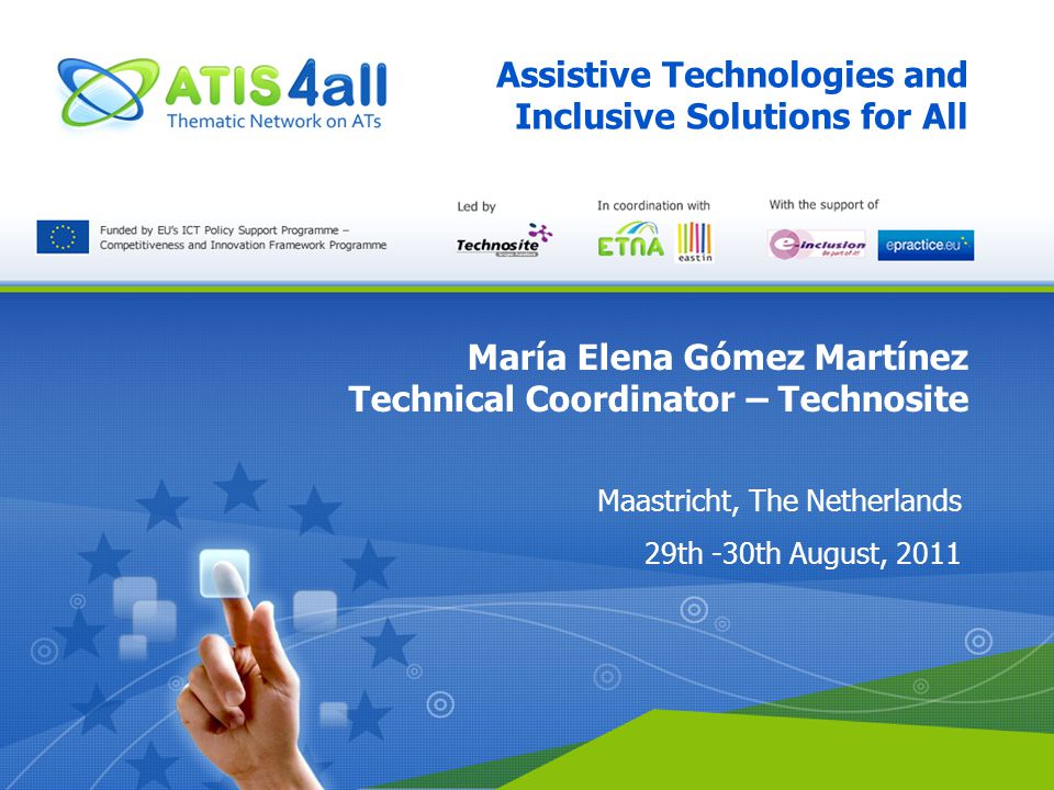 ATIS4all Assistive Technologies and Inclusive Solutions for All WP1: Outcomes D1.1.