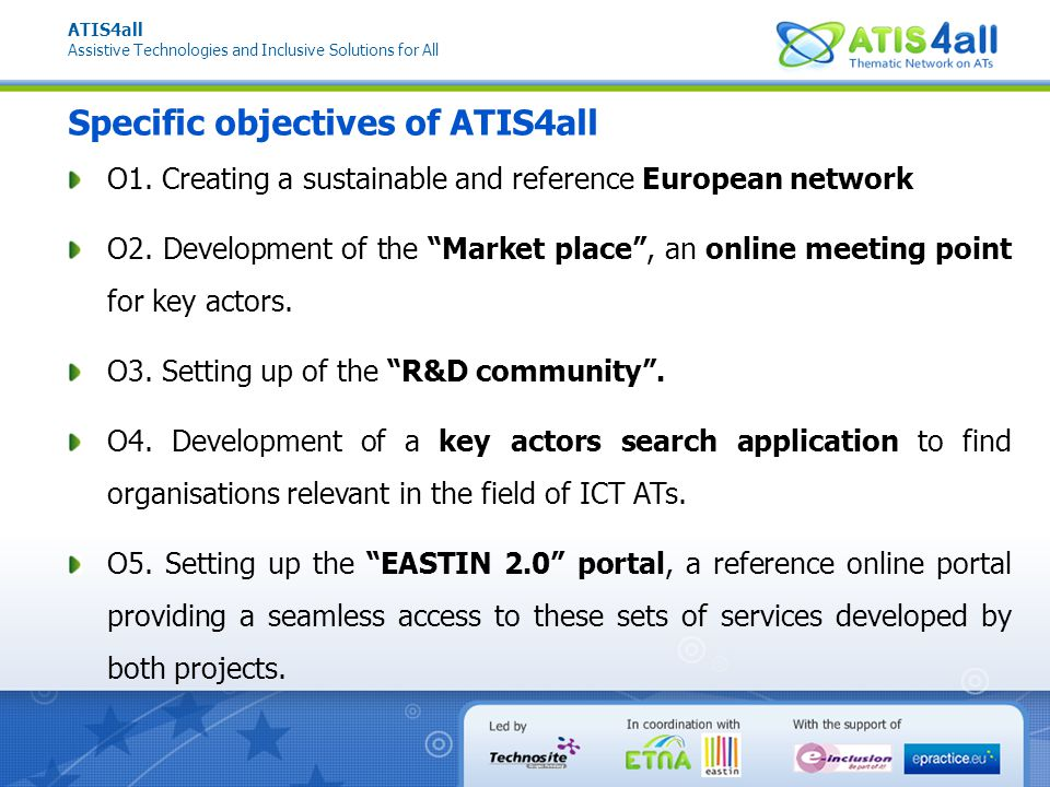 ATIS4all Assistive Technologies and Inclusive Solutions for All WP1: Outcomes D1.7.