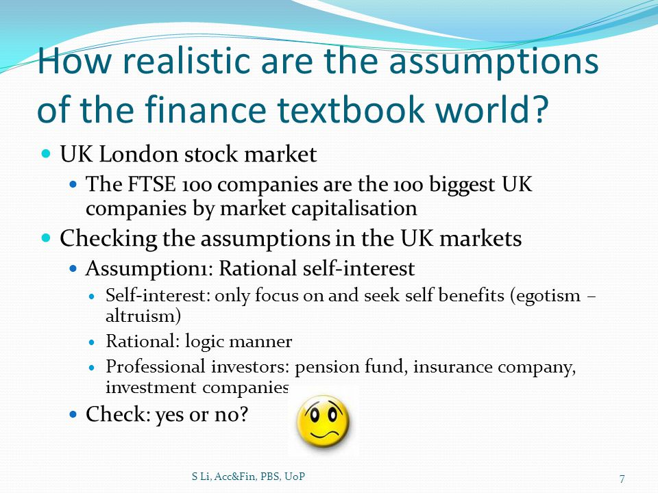 How realistic are the assumptions of the finance textbook world.