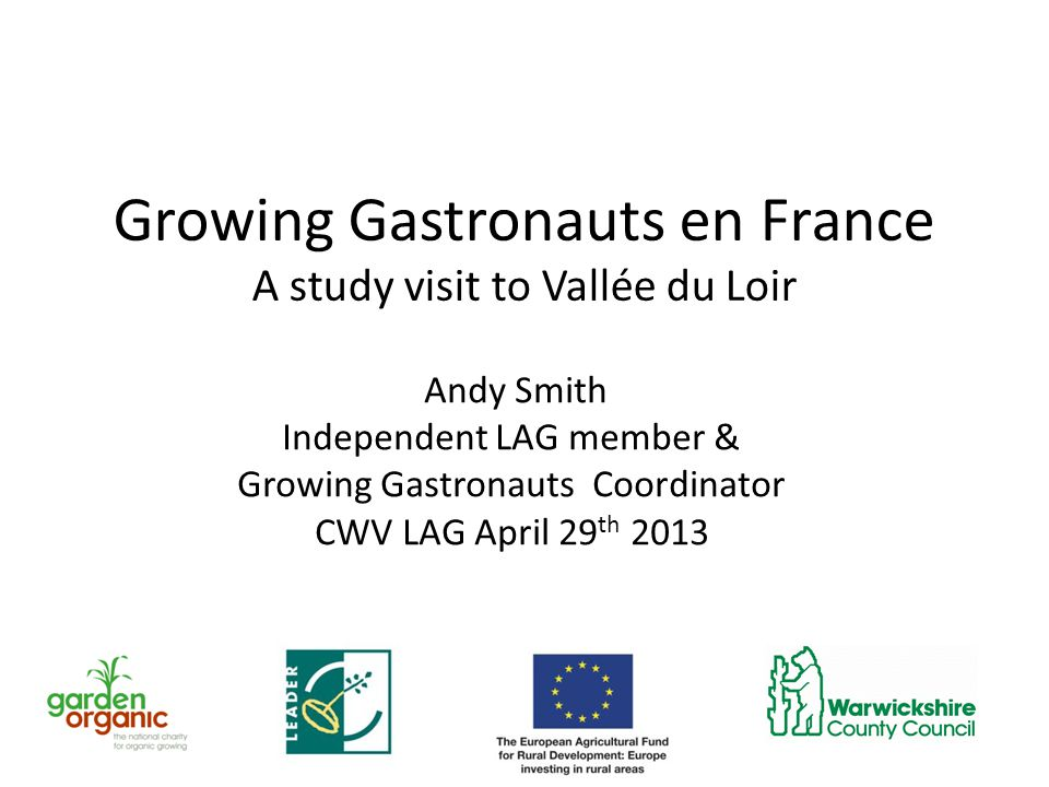 The Mission To progress our cooperation project and see how Vallée du Loir are addressing local food in schools and short supply chains for communal catering and businesses.