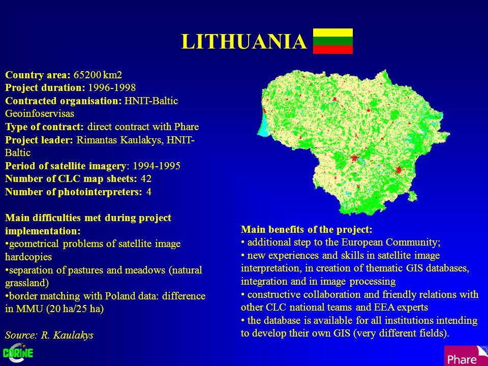 LITHUANIA Country area: 65200 km2 Project duration: 1996-1998 Contracted organisation: HNIT-Baltic Geoinfoservisas Type of contract: direct contract w