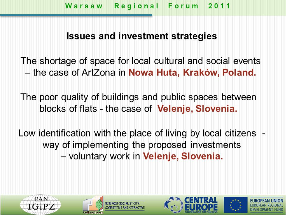Issues and investment strategies The shortage of space for local cultural and social events – the case of ArtZona in Nowa Huta, Kraków, Poland. The po
