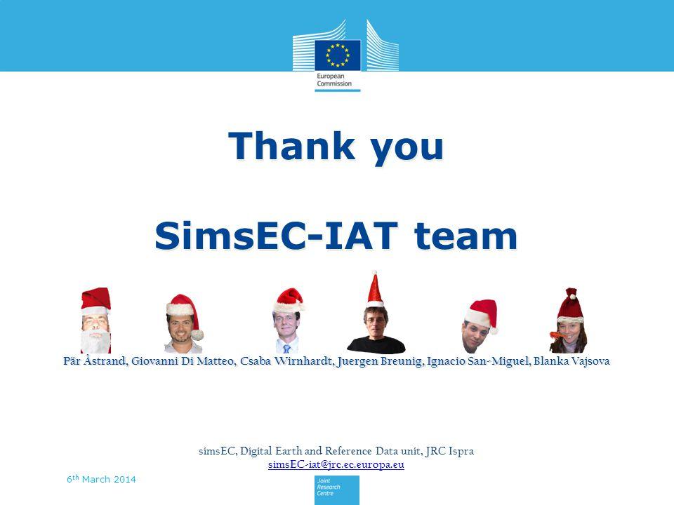 Thank you SimsEC-IAT team Thank you SimsEC-IAT team Pär Åstrand, Giovanni Di Matteo, Csaba Wirnhardt, Juergen Breunig, Ignacio San-Miguel, Blanka Vajs