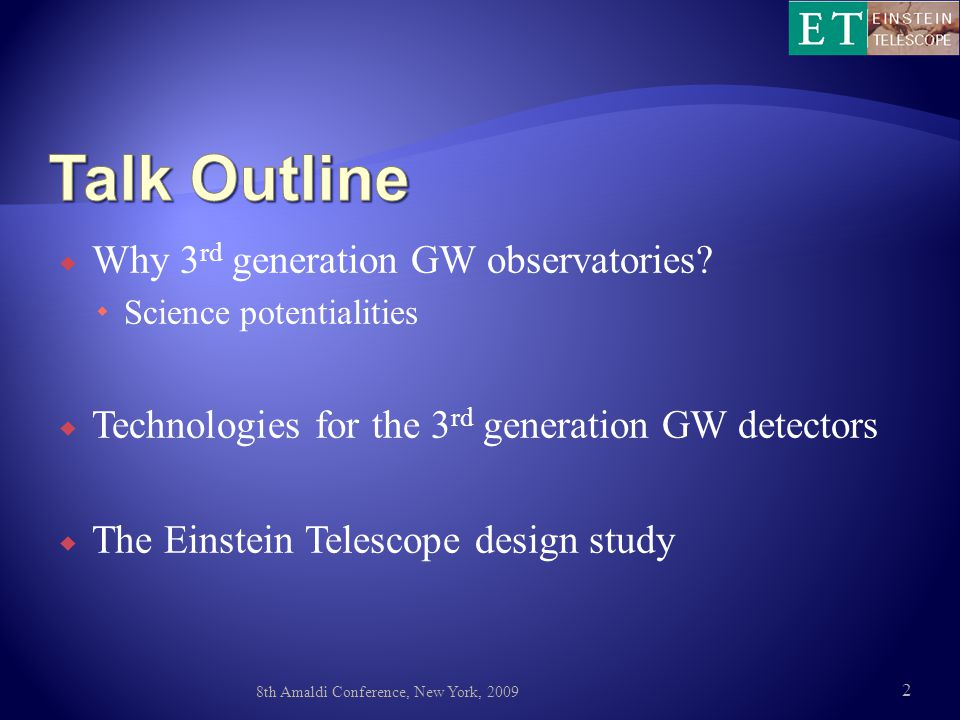  Why 3 rd generation GW observatories.