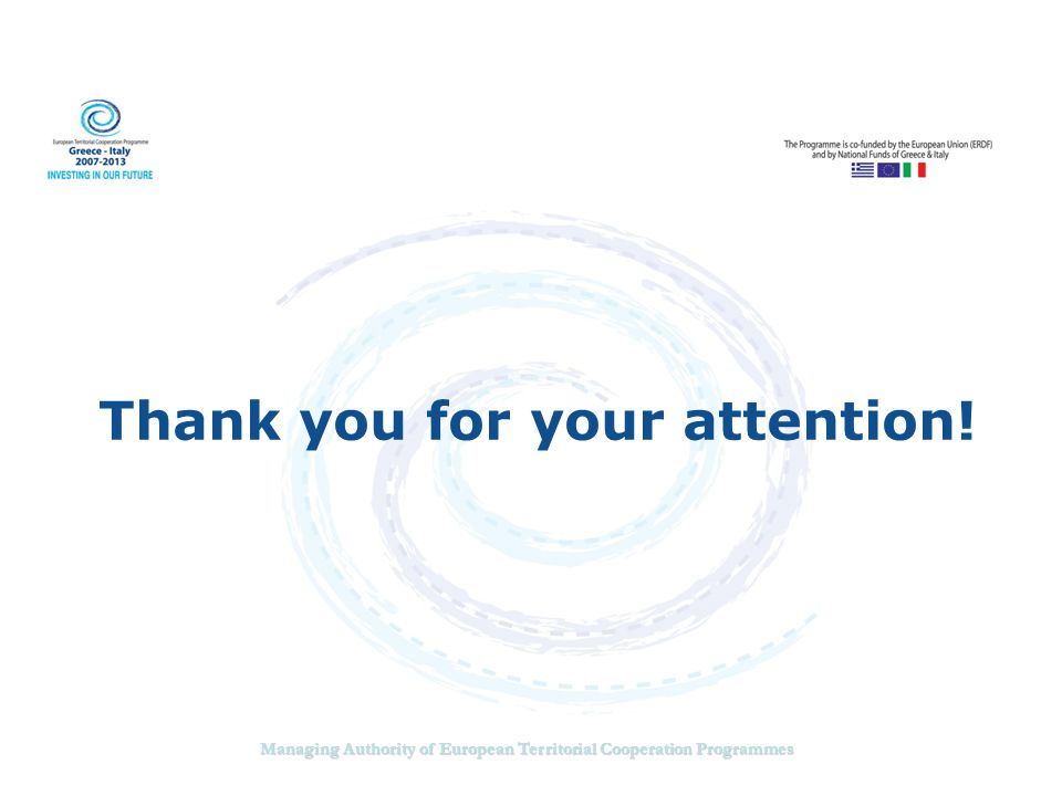 Managing Authority of European Territorial Cooperation Programmes Thank you for your attention!