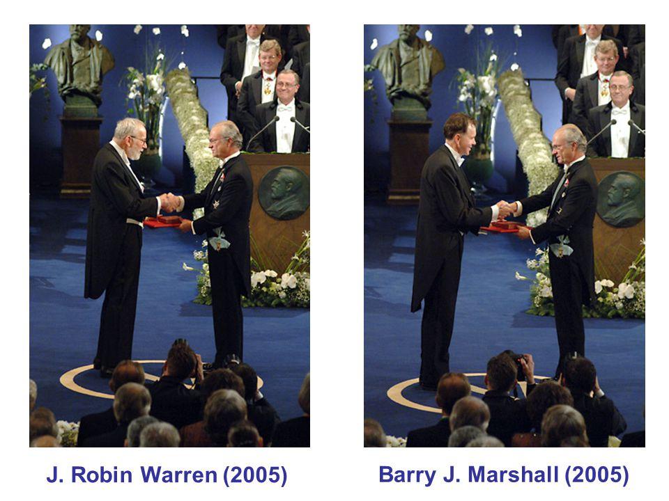 Barry J. Marshall (2005) J. Robin Warren (2005)