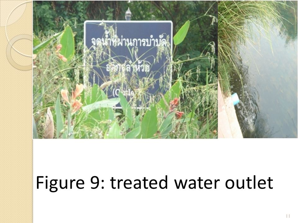 11 Figure 9: treated water outlet