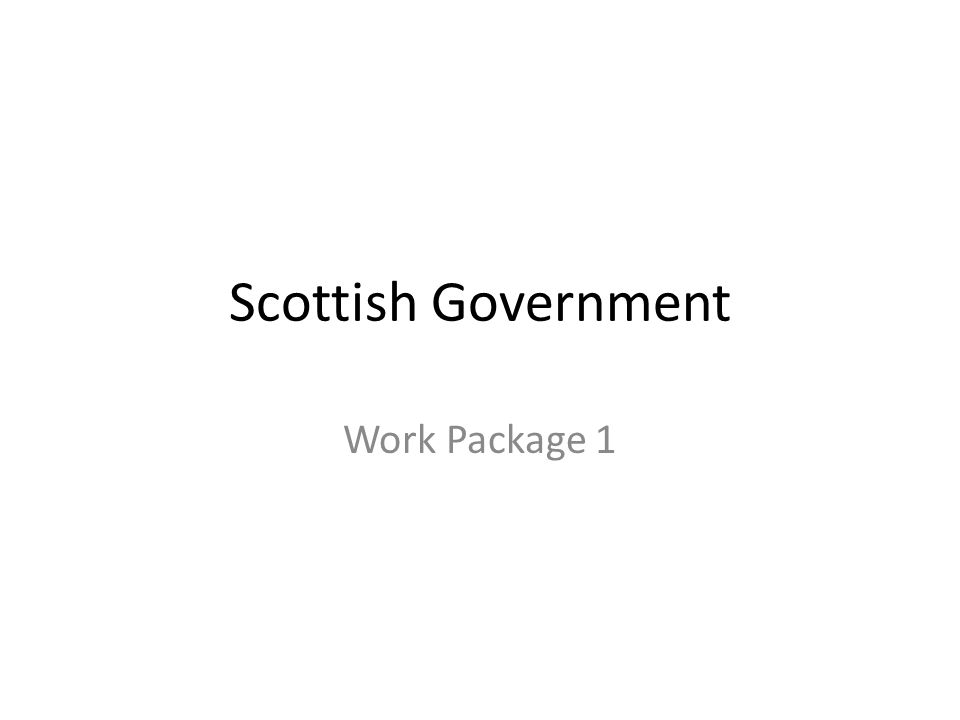 Scottish Government Work Package 1