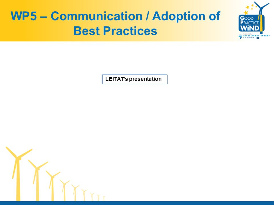 WP5 – Communication / Adoption of Best Practices LEITAT's presentation