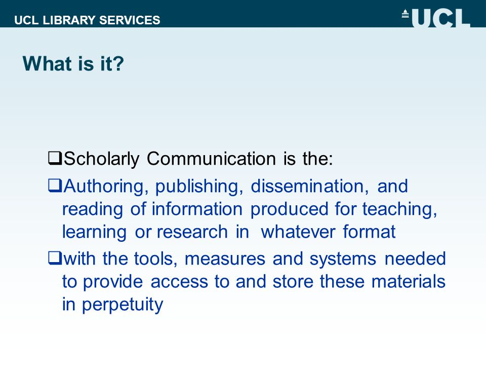 UCL LIBRARY SERVICES What is it.