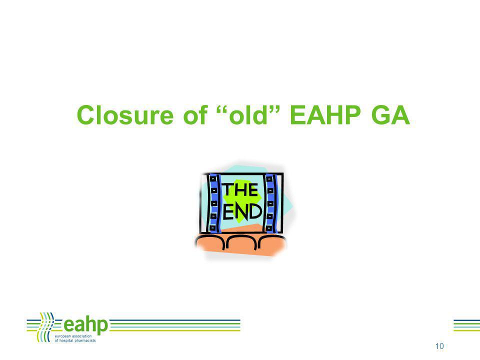 "Closure of ""old"" EAHP GA 10"