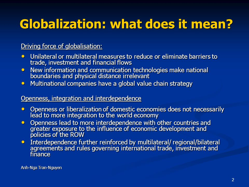 2 Globalization: what does it mean.