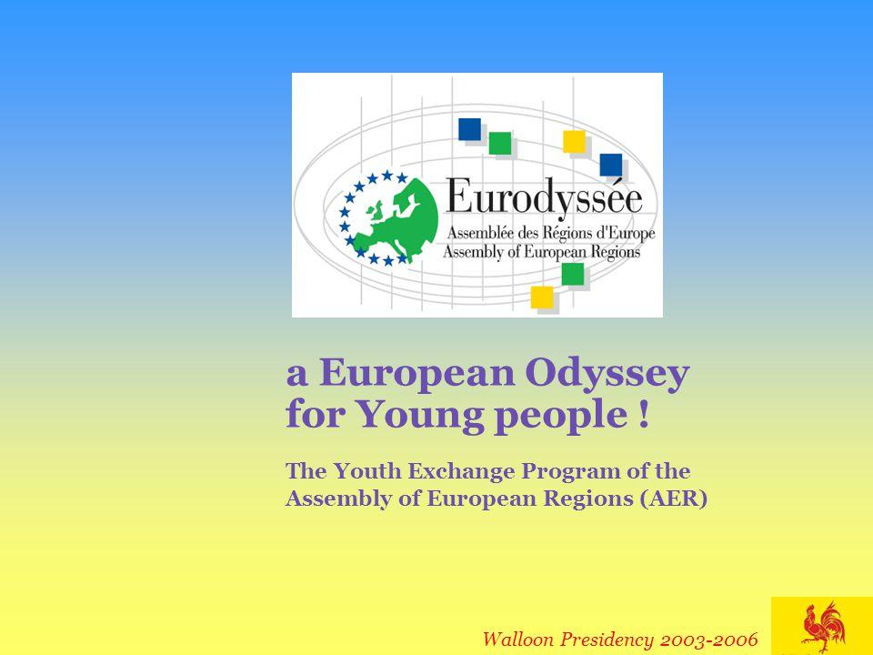 For further information, please contact : Eurodyssey General Secretariat Espace International Wallonie-Bruxelles Place Sainctelette 2 B - 1080 Bruxelles  : +32 2 421 85 12  : + 32 2 421 84 81 @: eurodyssee.dri.dgre@mrw.wallonie.be www.eurodyssee.net Walloon Presidency 2003-2006