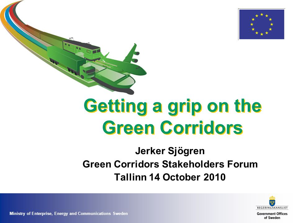 A Vision - Freight Transport Corridors 2030 TEN-T corridors are all green; Green Corridor Action Plan and new guidelines Bottlenecks – infrastructure and administrative are eleminated Network of corridors linking all capitals in EU 32, ports, multimodal terminals Financed via European Transport Fund Market driven labels & certifications