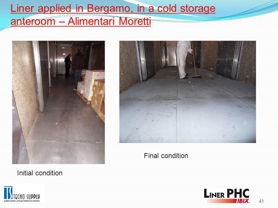 41 Liner applied in Bergamo, in a cold storage anteroom – Alimentari Moretti Initial condition Final condition