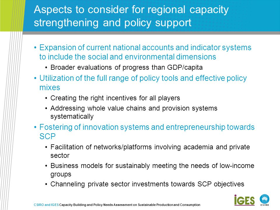 Aspects to consider for regional capacity strengthening and policy support Expansion of current national accounts and indicator systems to include the