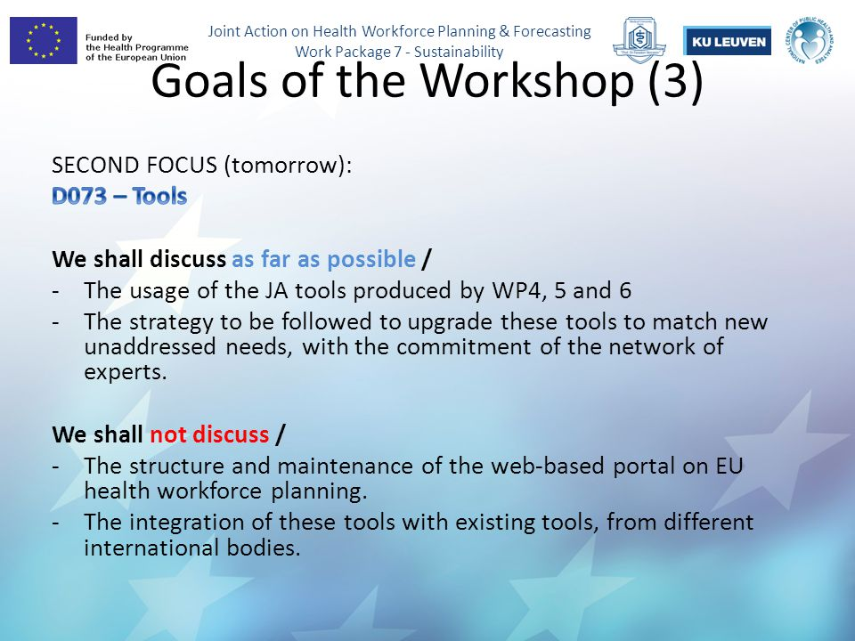 Joint Action on Health Workforce Planning & Forecasting Work Package 7 - Sustainability Goals of the Workshop (3)