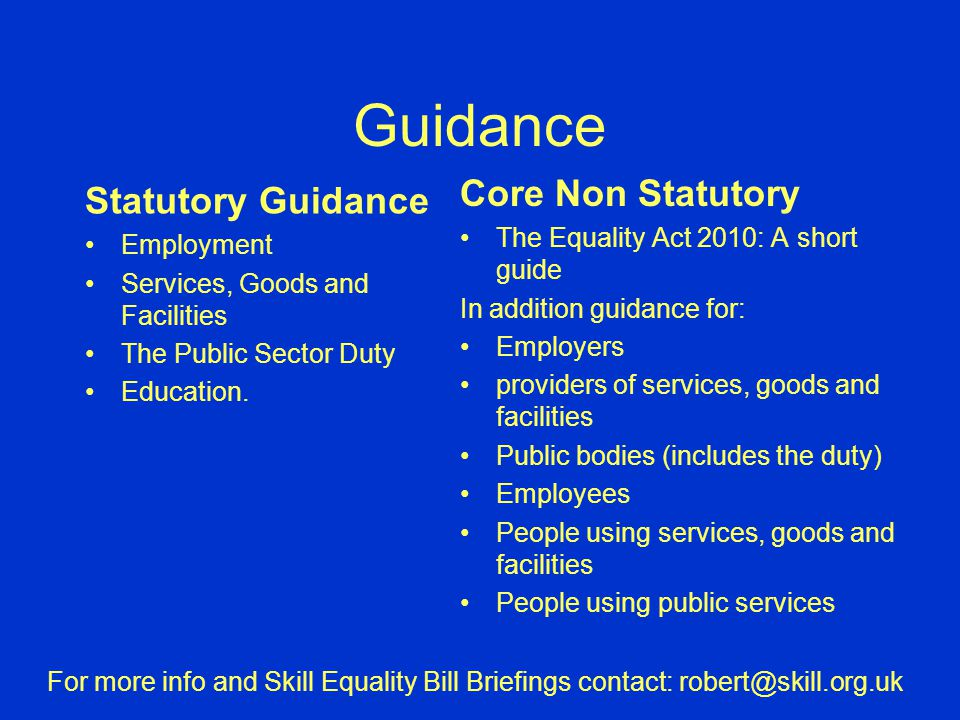 Guidance Statutory Guidance Employment Services, Goods and Facilities The Public Sector Duty Education.