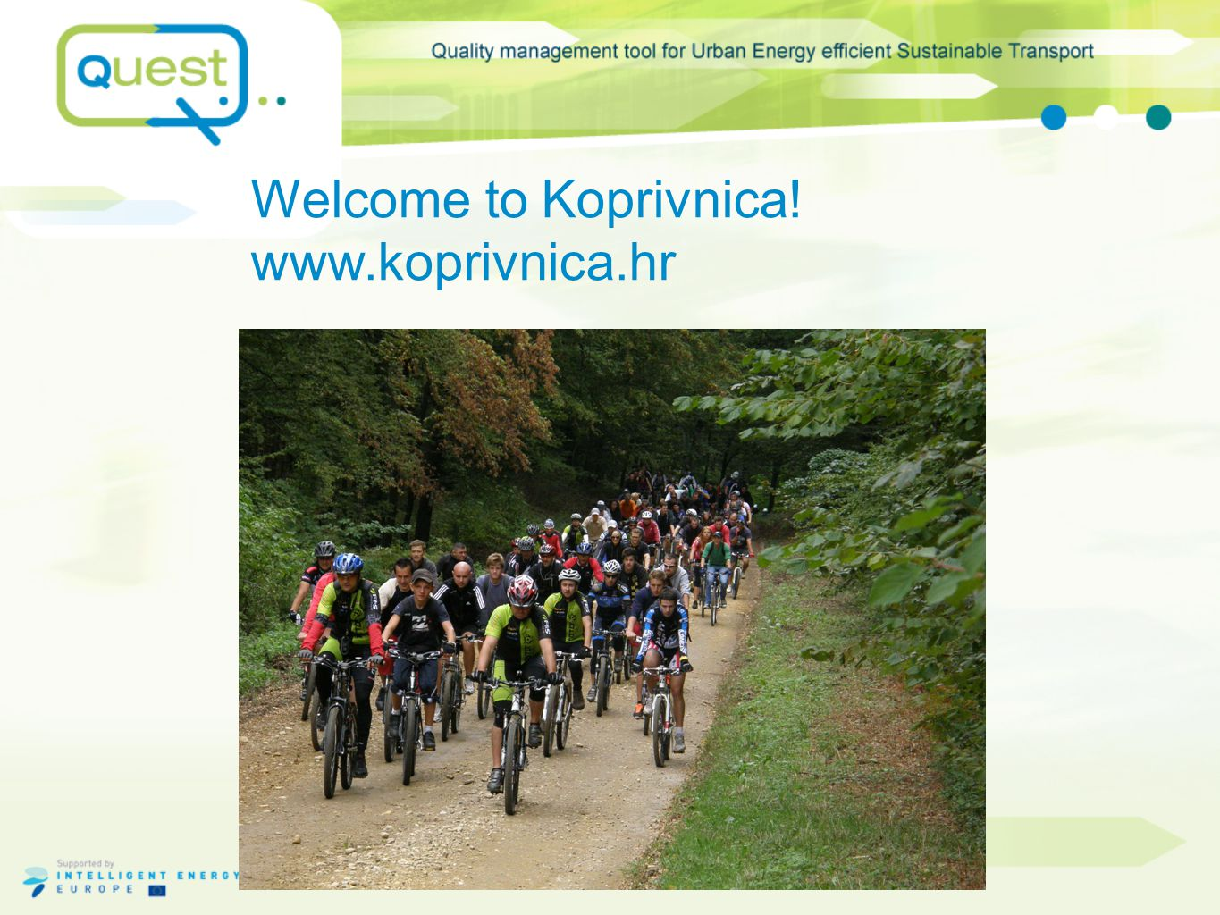 Welcome to Koprivnica! www.koprivnica.hr